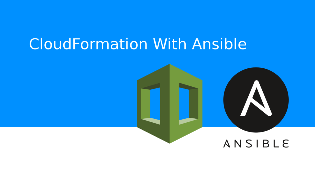AWS CloudFormation with Ansible